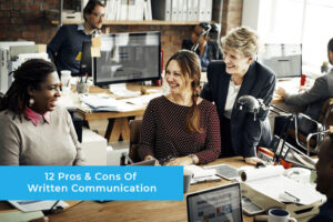 12-Pros-&-Cons-Of-Written-Communication